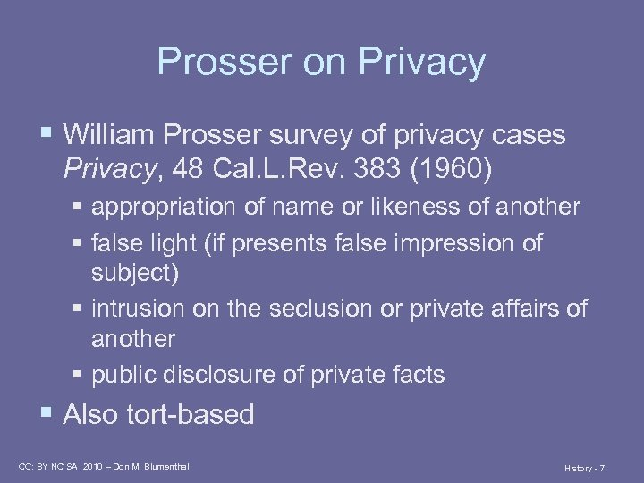 Prosser on Privacy § William Prosser survey of privacy cases Privacy, 48 Cal. L.