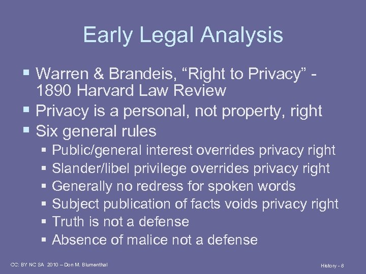 "Early Legal Analysis § Warren & Brandeis, ""Right to Privacy"" - 1890 Harvard Law"