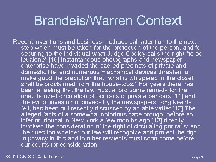 Brandeis/Warren Context Recent inventions and business methods call attention to the next step which