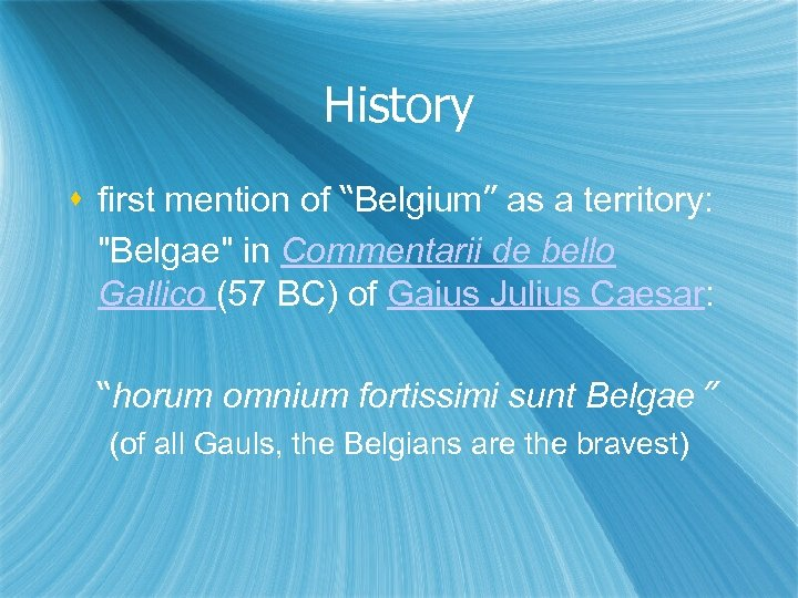 "History first mention of ""Belgium"" as a territory:"