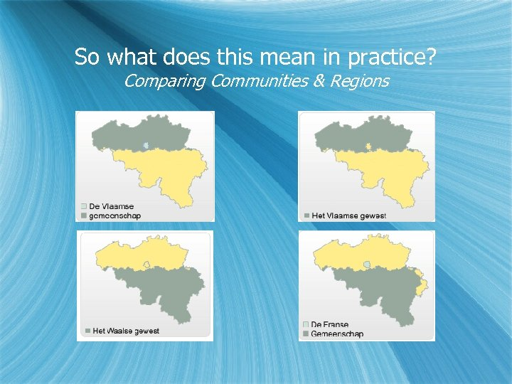 So what does this mean in practice? Comparing Communities & Regions