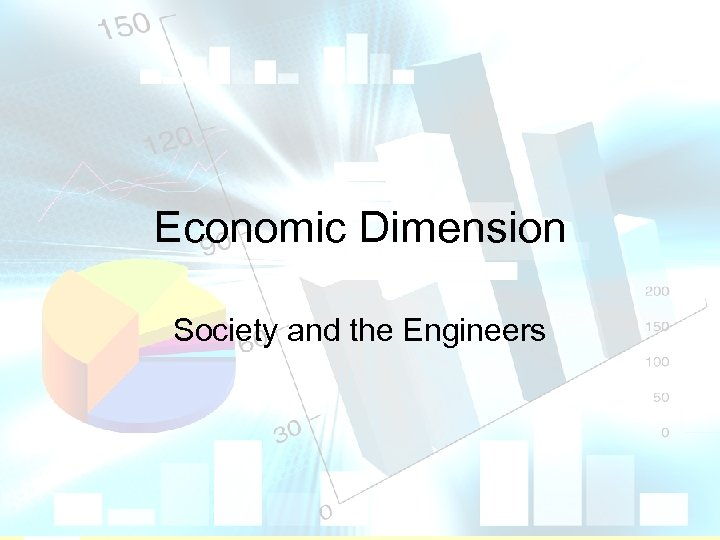 Economic Dimension Society and the Engineers The Hong Kong Polytechnic University 1