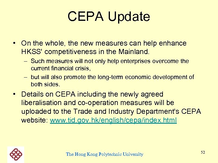 CEPA Update • On the whole, the new measures can help enhance HKSS' competitiveness