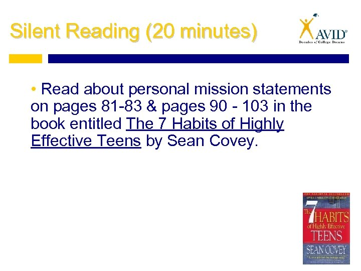 Silent Reading (20 minutes) • Read about personal mission statements on pages 81 -83