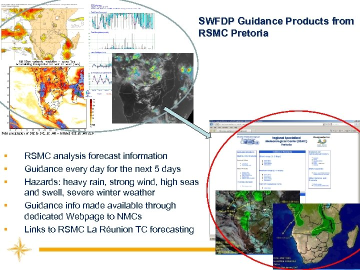 SWFDP Guidance Products from RSMC Pretoria § § § RSMC analysis forecast information Guidance