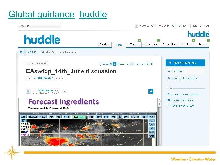 Global guidance huddle