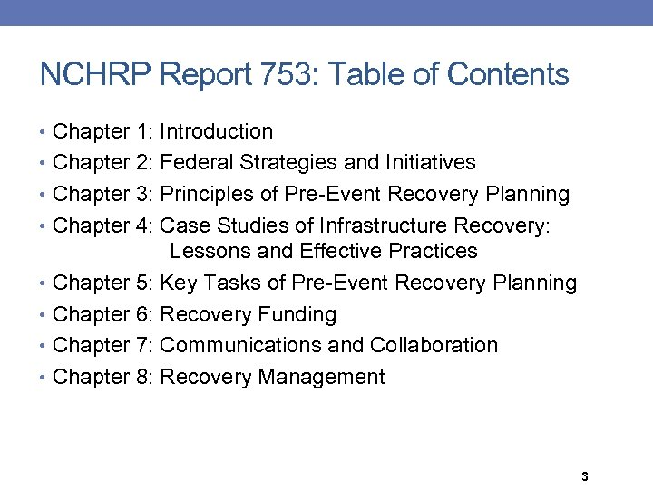 NCHRP Report 753: Table of Contents • Chapter 1: Introduction • Chapter 2: Federal