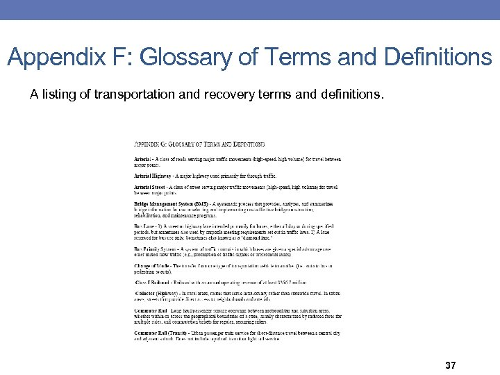 Appendix F: Glossary of Terms and Definitions A listing of transportation and recovery terms