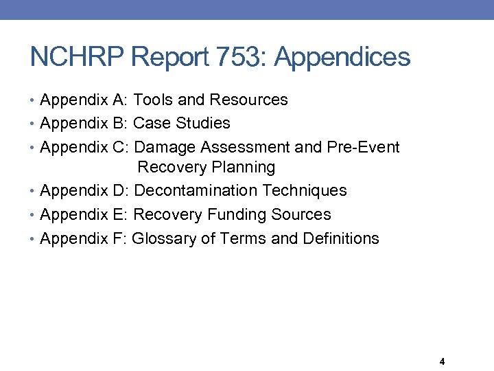 NCHRP Report 753: Appendices • Appendix A: Tools and Resources • Appendix B: Case