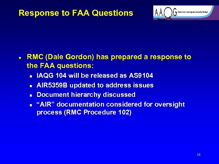 Response to FAA Questions l RMC (Dale Gordon) has prepared a response to the