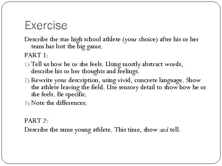 Exercise Describe the star high school athlete (your choice) after his or her team