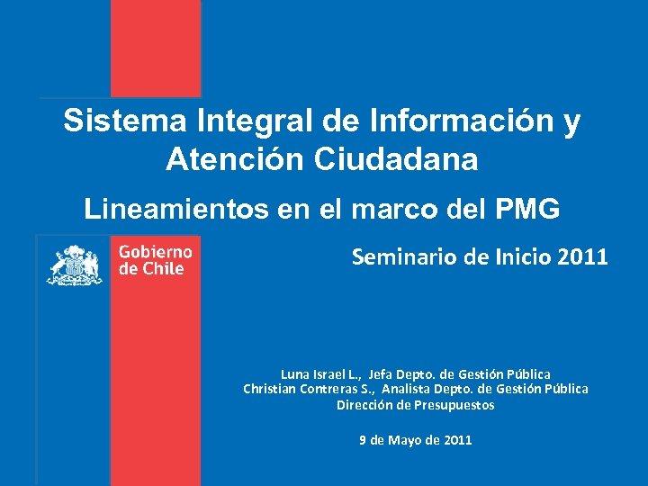 Sistema Integral de Información y Atención Ciudadana Lineamientos en el marco del PMG Seminario