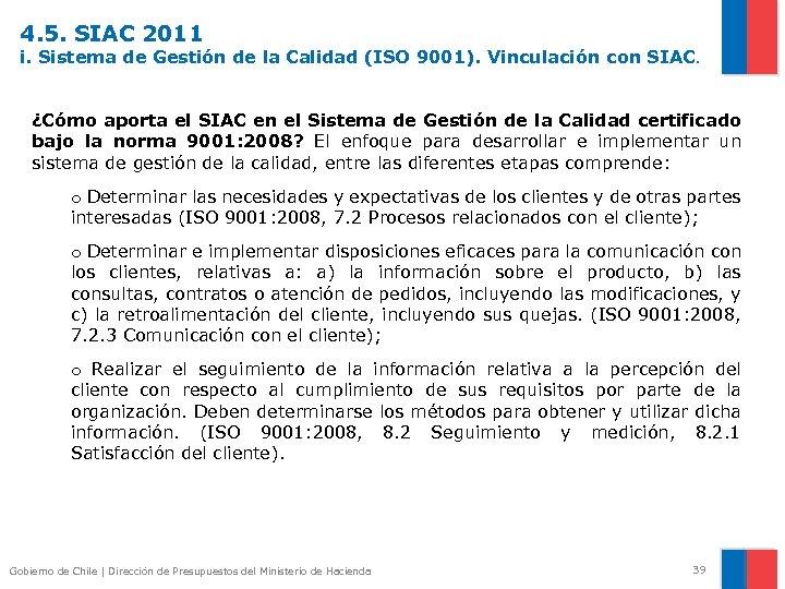 4. 5. SIAC 2011 i. Sistema de Gestión de la Calidad (ISO 9001). Vinculación