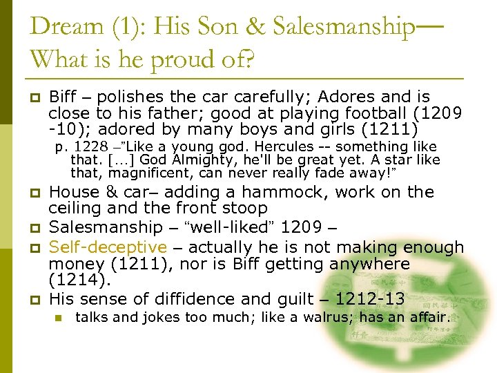 Dream (1): His Son & Salesmanship— What is he proud of? p Biff –