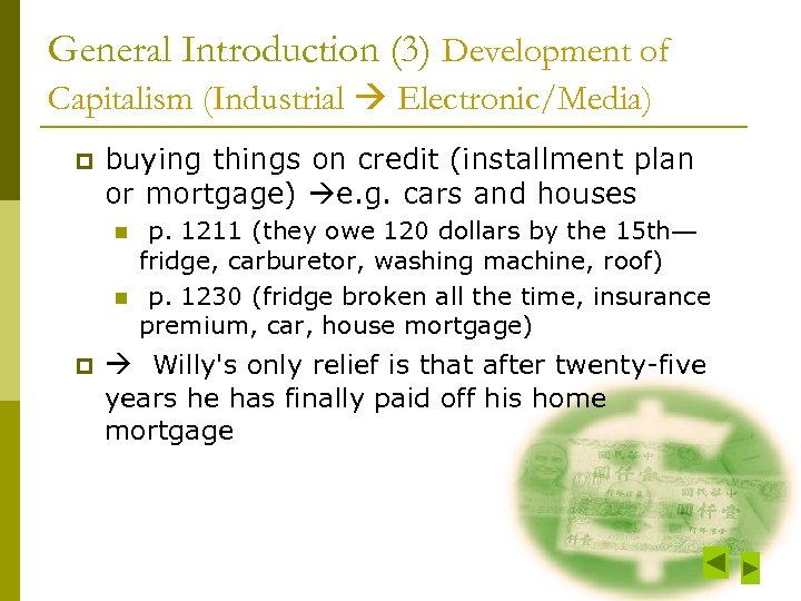 General Introduction (3) Development of Capitalism (Industrial Electronic/Media) p buying things on credit (installment