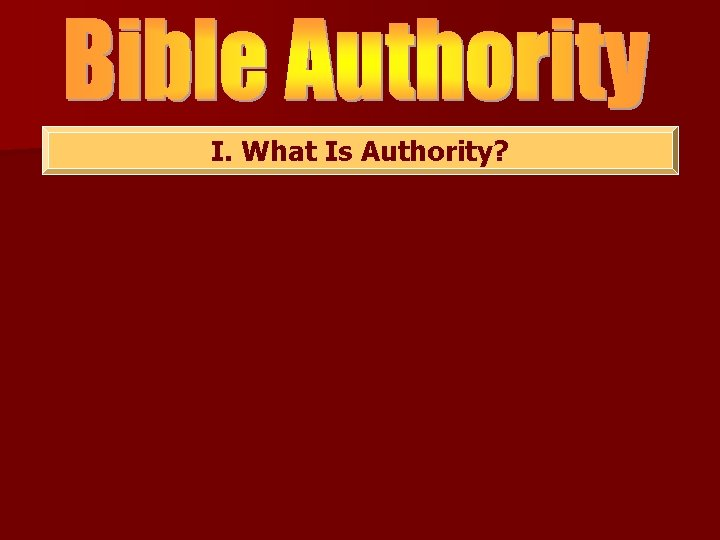 I. What Is Authority?