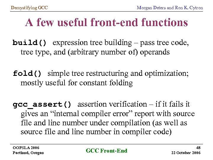 Demystifying GCC Under the Hood of the GNU