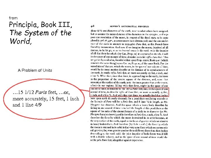 from Principia, Book III, The System of the World, A Problem of Units …