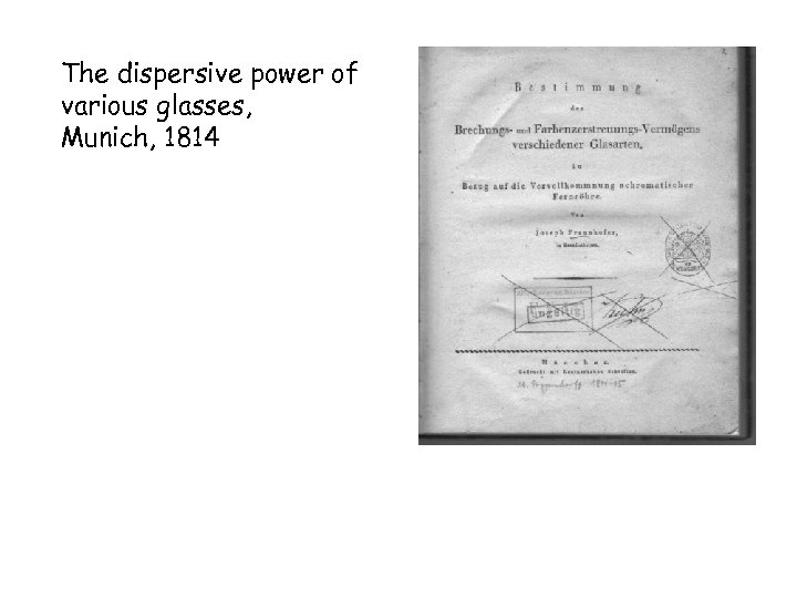 The dispersive power of various glasses, Munich, 1814