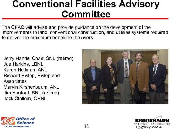 Conventional Facilities Advisory Committee The CFAC will advise and provide guidance on the development