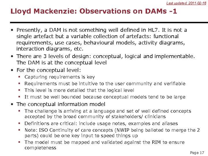 Last updated: 2011 -02 -16 Lloyd Mackenzie: Observations on DAMs -1 • Presently, a