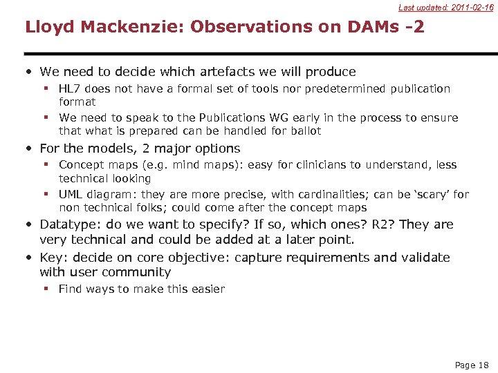 Last updated: 2011 -02 -16 Lloyd Mackenzie: Observations on DAMs -2 • We need