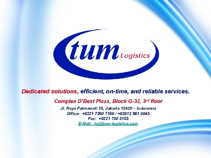 Dedicated solutions, efficient, on-time, and reliable services. Complex D'Best Plaza, Block G-32, 3 rd