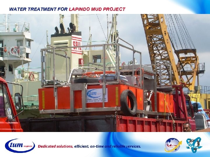 WATER TREATMENT FOR LAPINDO MUD PROJECT
