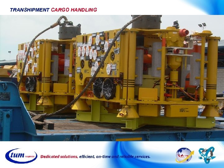 TRANSHIPMENT CARGO HANDLING
