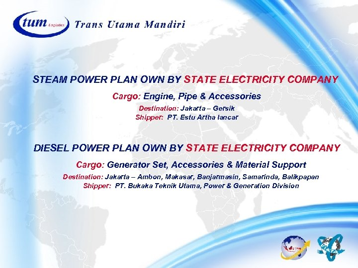 STEAM POWER PLAN OWN BY STATE ELECTRICITY COMPANY Cargo: Engine, Pipe & Accessories Destination: