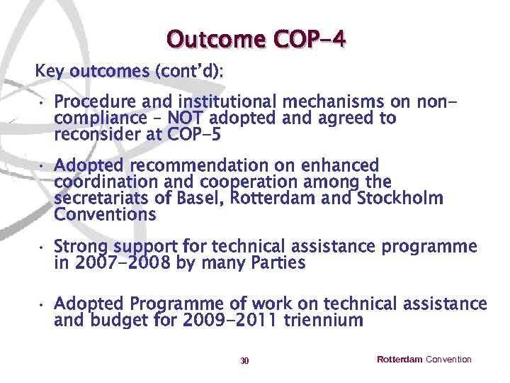 Outcome COP-4 Key outcomes (cont'd): • Procedure and institutional mechanisms on noncompliance – NOT