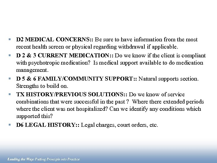 § D 2 MEDICAL CONCERNS: : Be sure to have information from the most