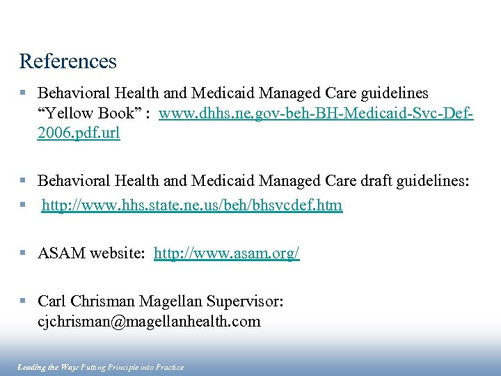 """References § Behavioral Health and Medicaid Managed Care guidelines """"Yellow Book"""" : www. dhhs."""