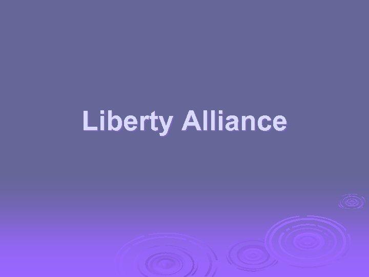 Liberty Alliance