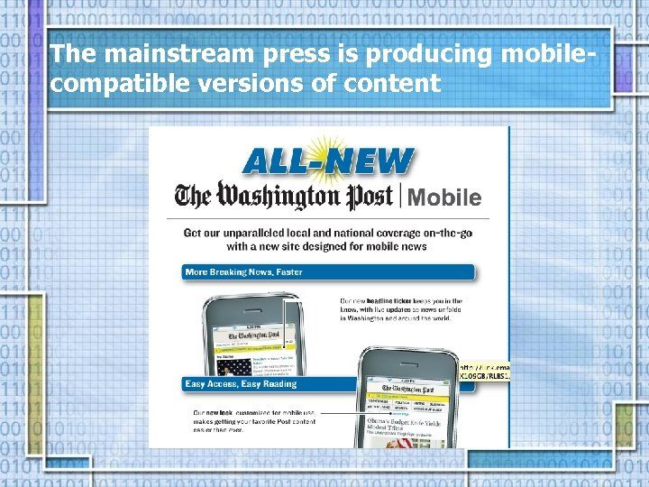 The mainstream press is producing mobilecompatible versions of content
