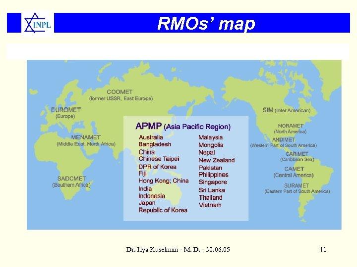 RMOs' map Dr. Ilya Kuselman - M. D. - 30. 06. 05 11