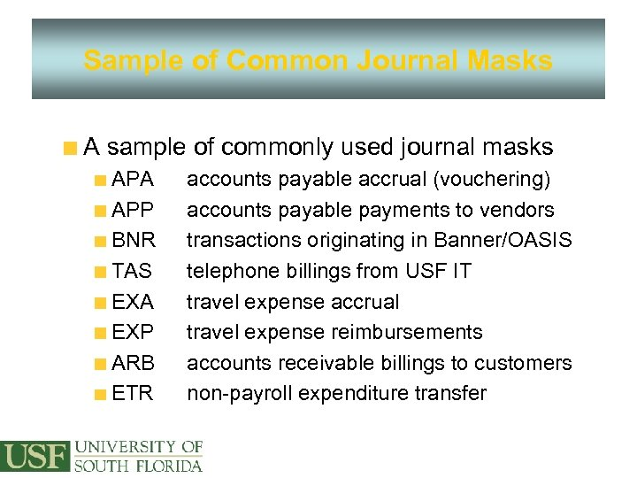 Sample of Common Journal Masks A sample of commonly used journal masks APA APP