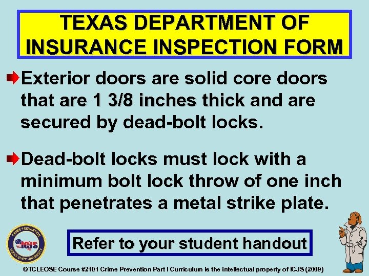 TEXAS DEPARTMENT OF INSURANCE INSPECTION FORM Exterior doors are solid core doors that are