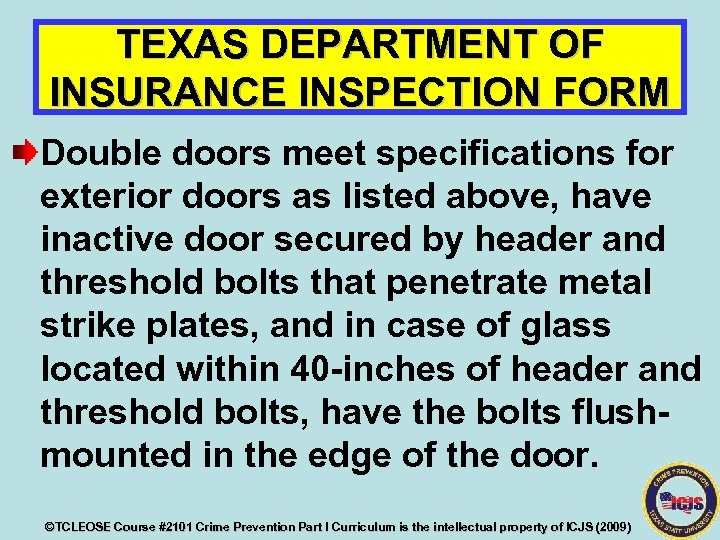 TEXAS DEPARTMENT OF INSURANCE INSPECTION FORM Double doors meet specifications for exterior doors as