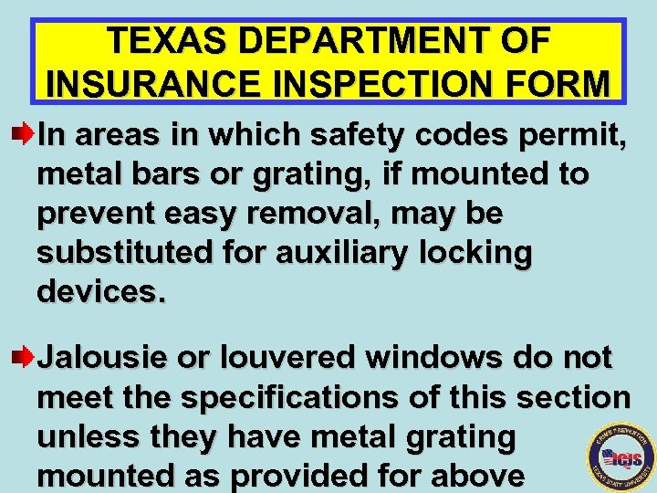 TEXAS DEPARTMENT OF INSURANCE INSPECTION FORM In areas in which safety codes permit, metal