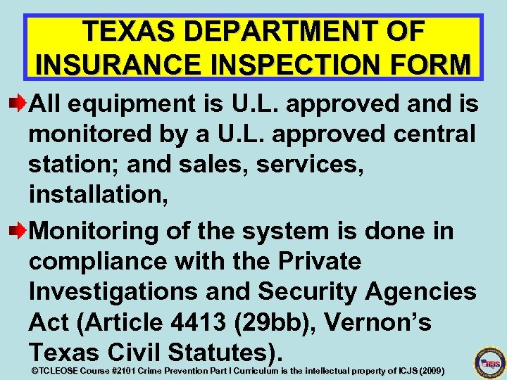 TEXAS DEPARTMENT OF INSURANCE INSPECTION FORM All equipment is U. L. approved and is