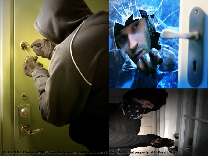 ©TCLEOSE Course #2101 Crime Prevention Part I Curriculum is the intellectual property of ICJS