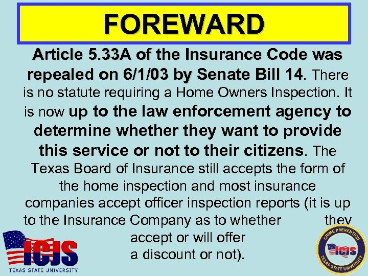FOREWARD Article 5. 33 A of the Insurance Code was repealed on 6/1/03 by
