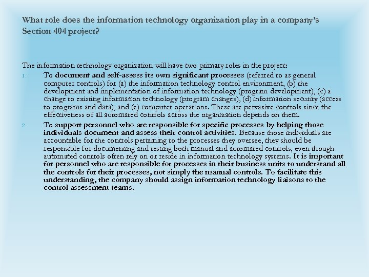 What role does the information technology organization play in a company's Section 404 project?