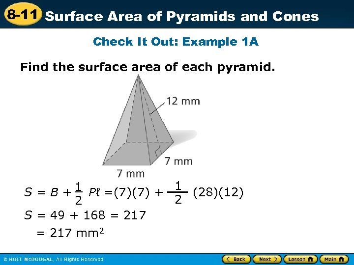 8 -11 Surface Area of Pyramids and Cones Check It Out: Example 1 A