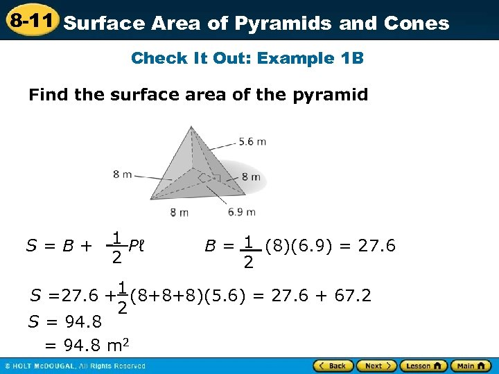 8 -11 Surface Area of Pyramids and Cones Check It Out: Example 1 B