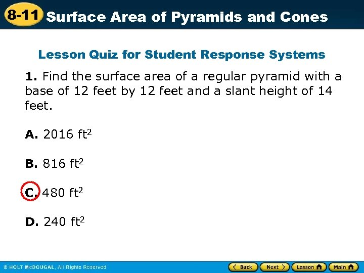 8 -11 Surface Area of Pyramids and Cones Lesson Quiz for Student Response Systems
