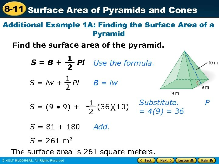8 -11 Surface Area of Pyramids and Cones Additional Example 1 A: Finding the