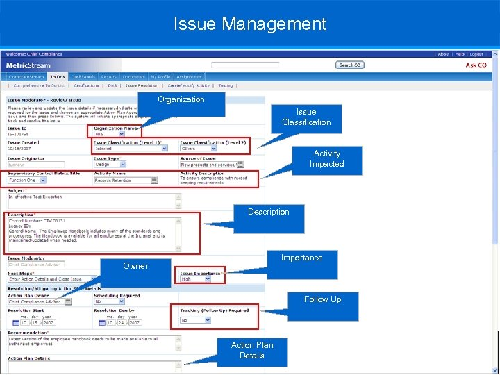 Issue Management Organization Issue Classification Activity Impacted Description Importance Owner Follow Up Action Plan