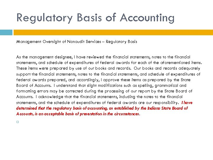 Regulatory Basis of Accounting Management Oversight of Nonaudit Services – Regulatory Basis As the